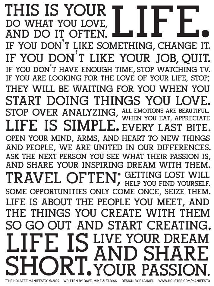 The Holstee Manifesto - This is your life ...